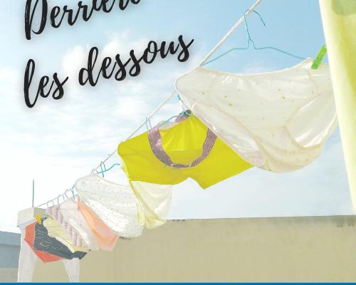 PODCAST : DERRIÈRE LES DESSOUS